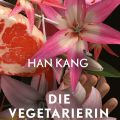 [Rezension] Die Vegetarierin